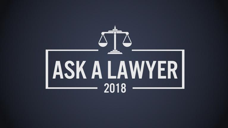 Ask a Lawyer: Ask A Lawyer 2018