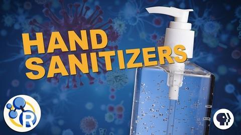 Reactions -- How Do Hand Sanitizers Work?