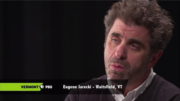 Vermont PBS Specials: Interview with Vermont Director Eugene Jarecki