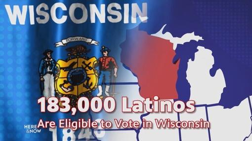 Here and Now : The Latino Vote in Milwaukee