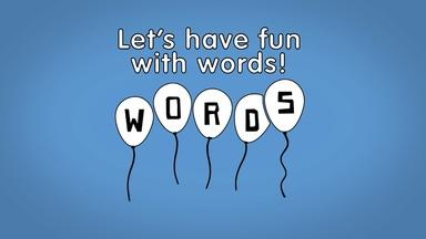 Let's have fun with words!