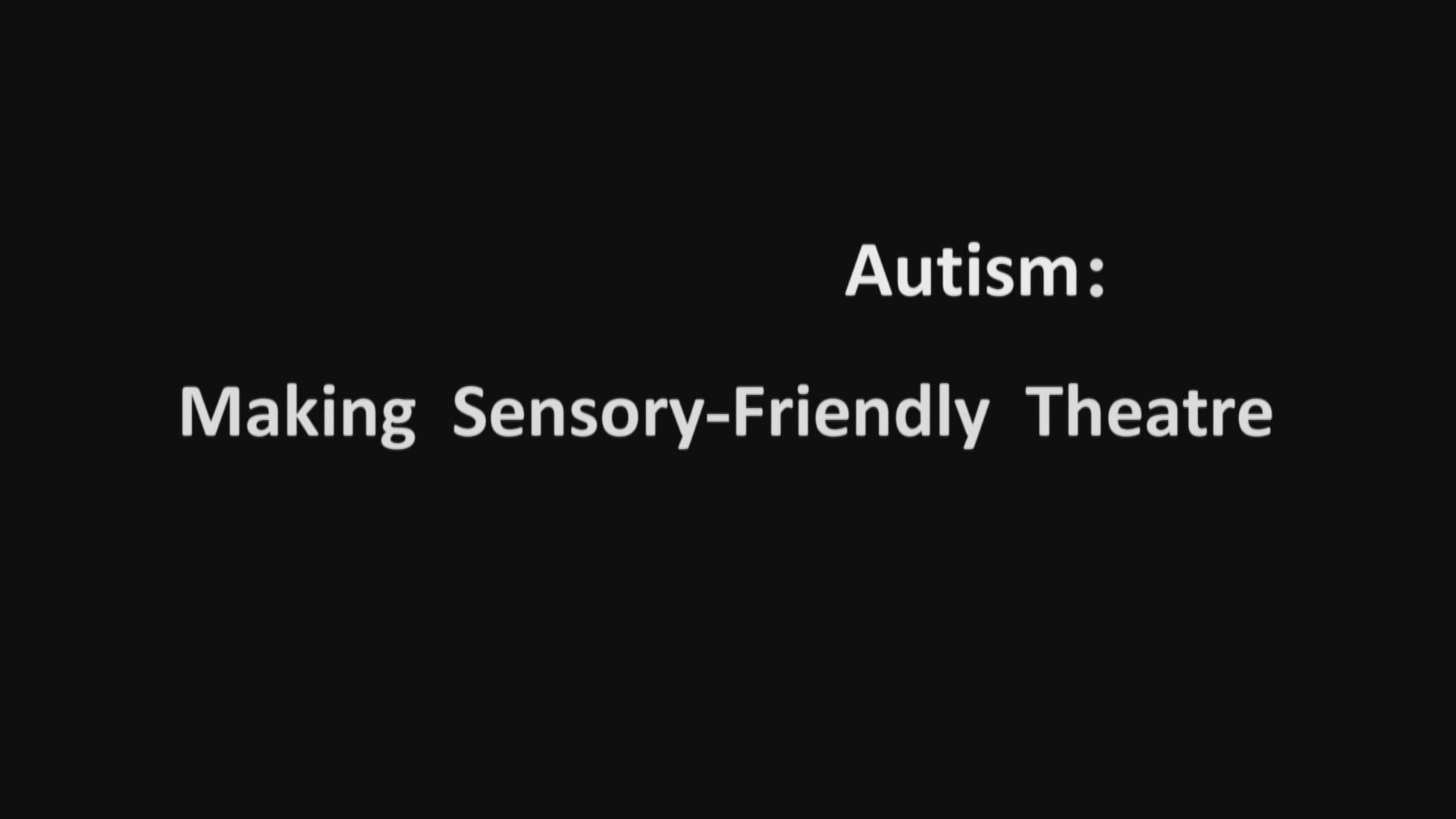 Making Theater Autism Friendly >> Autism Making Sensory Friendly Theatre Oeta Presents Pbs