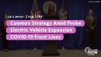 Cuomo's Strategy, Electric Vehicles, COVID-19 Front Lines