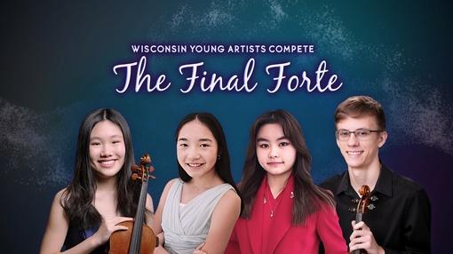 PBS Wisconsin Music & Arts : Wisconsin Young Artists Compete: The Final Forte 2021