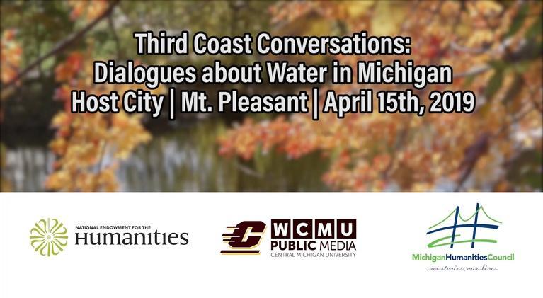 Special Programs: Third Coast Conversations | Mt. Pleasant
