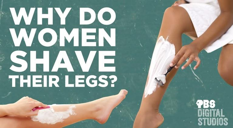 Origin of Everything: Why Do Women Shave Their Legs?