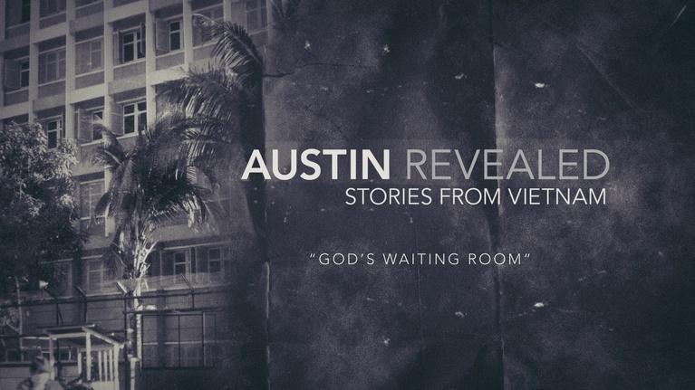 Austin Revealed: God's Waiting Room