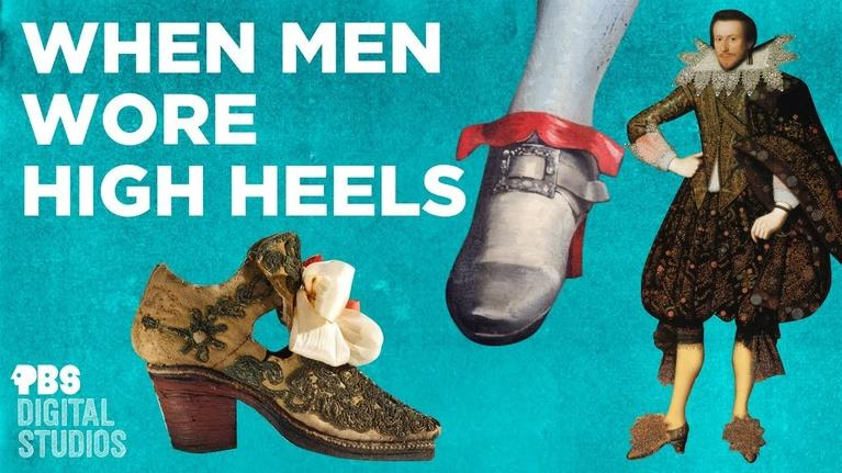 Origin of Everything: When Men Wore High Heels