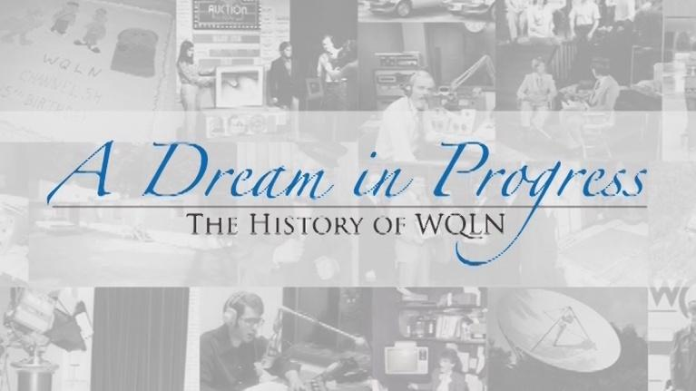 WQLN Local Productions from the 2010's: A Dream in Progress
