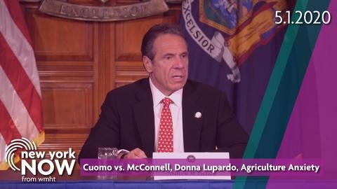 S2020 E18: Cuomo vs McConnell, Assm. Donna Lupardo, Agriculture Anxiety