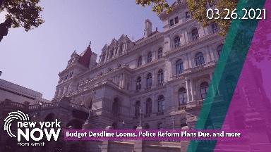 Budget Deadline, Police Reform, New Criminal Justice System