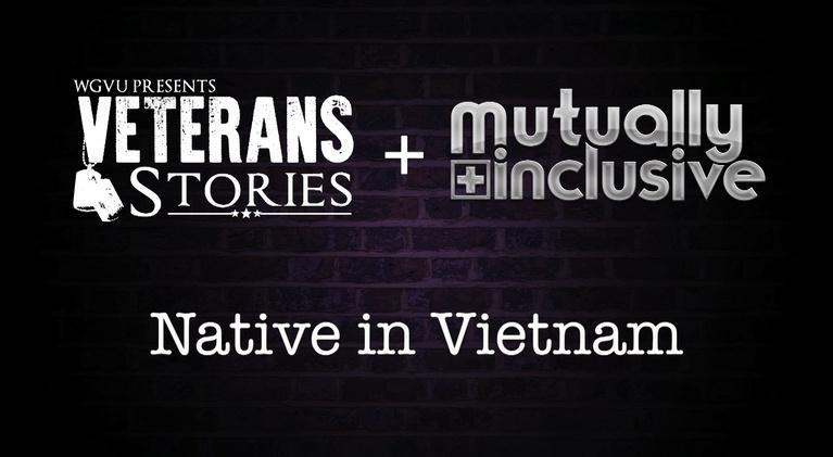 Mutually Inclusive: Native in Vietnam