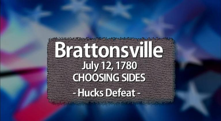 The Southern Campaign of the American Revolution: Brattonsville: Choosing Sides