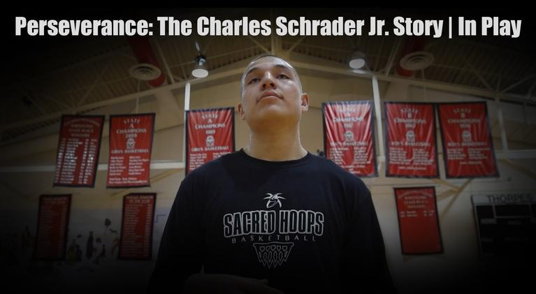 In Play: In Play | Perseverance: The Charles Schrader Jr. Story