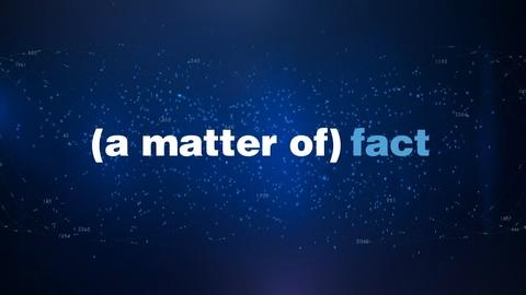 S5 E24: Matter of Fact