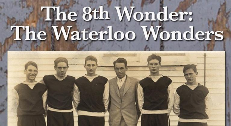 The 8th Wonder: The Waterloo Wonders: The 8th Wonder: The Waterloo Wonders