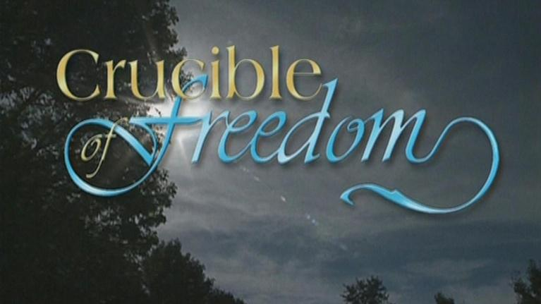 WXXI Documentaries: Crucible of Freedom