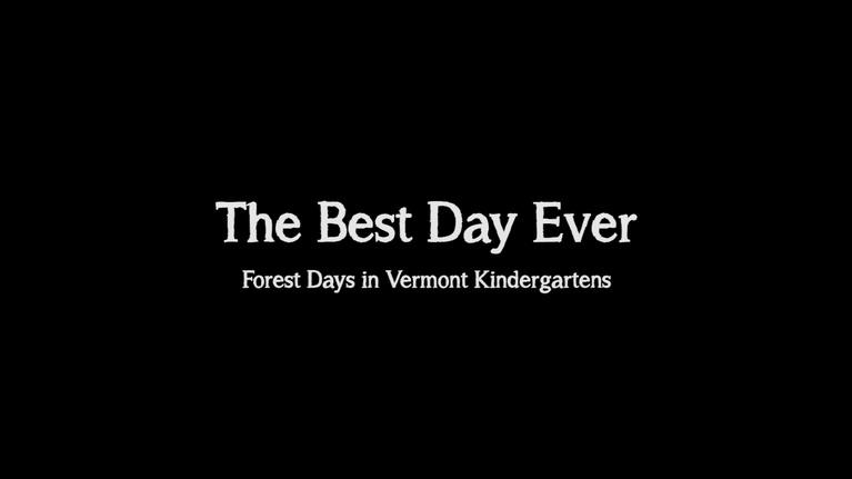 Maine Public Community Films: The Best Day Ever: Forest Days in Vermont Kindergartens