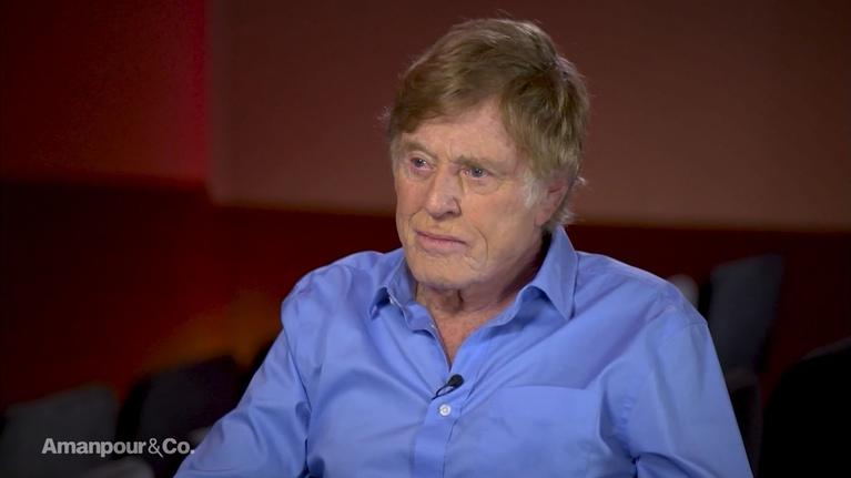 Amanpour and Company: Robert Redford