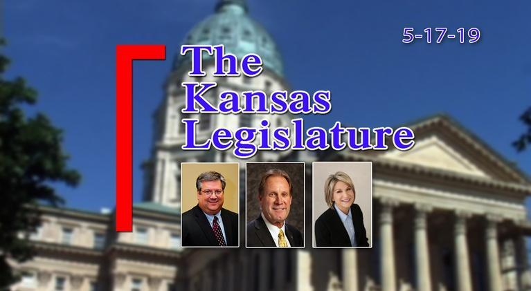 The Kansas Legislature: The Kansas Legislature Show  2019-05-17