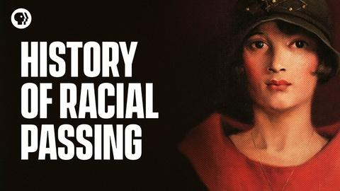 Origin of Everything -- What is Racial Passing?