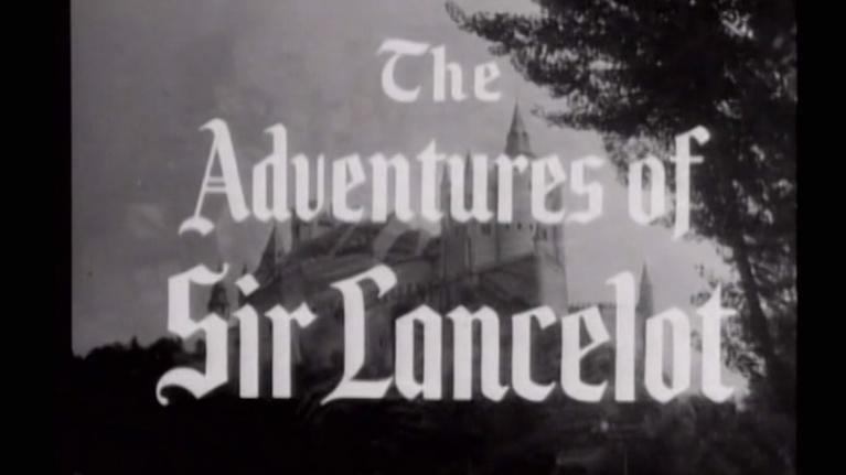 I Remember Television: The Adventures of Sir Lancelot