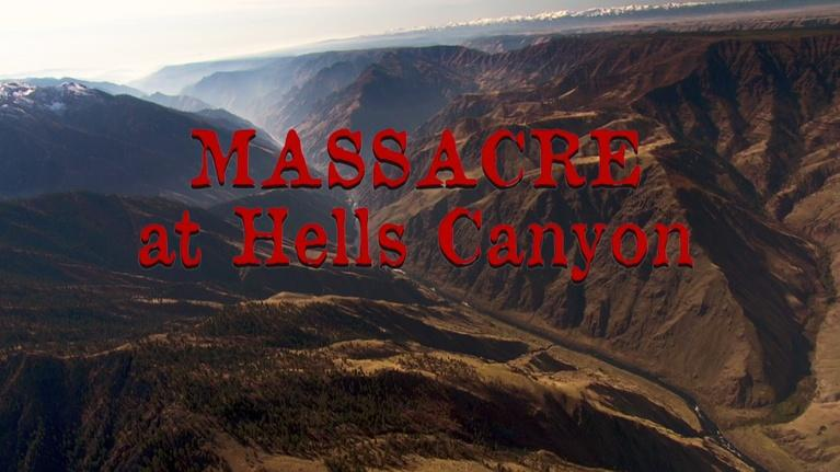 Oregon Experience: Massacre at Hells Canyon in Mandarin 地狱谷屠杀
