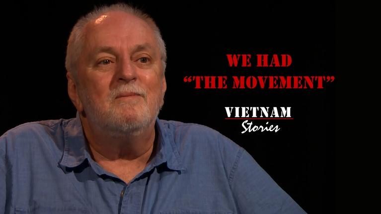 "Vietnam Stories: We Had ""The Movement"""