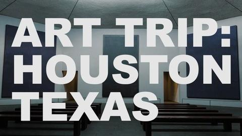 The Art Assignment -- S3 Ep26: Art Trip: Houston