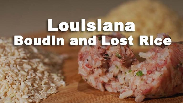 Nourish: Louisiana Boudin and Lost Rice