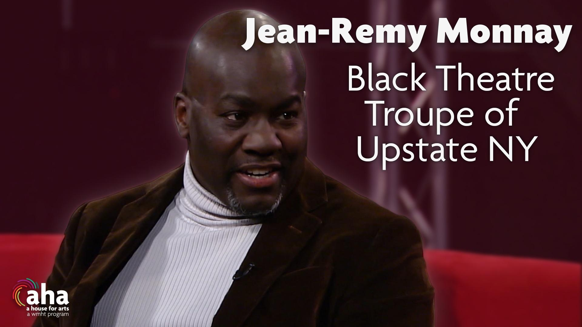 AHA! 605 | Jean-Remy Monnay on the Black Theatre T