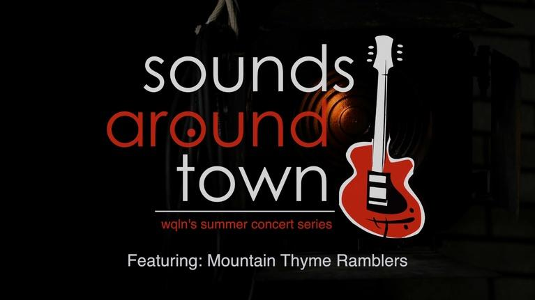 Sounds Around Town: Sounds Around Town: Mountain Thyme Ramblers