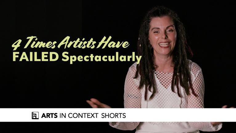 Arts in Context: 4 Times Artists Have Failed Spectacularly
