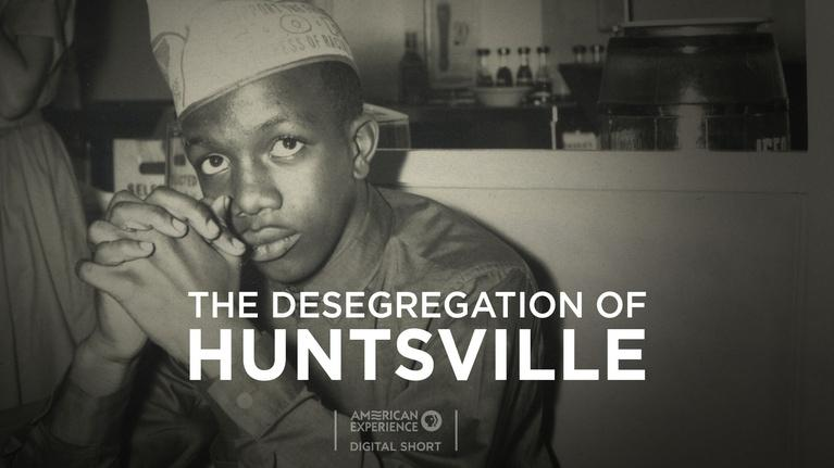 American Experience: The Desegregation of Huntsville