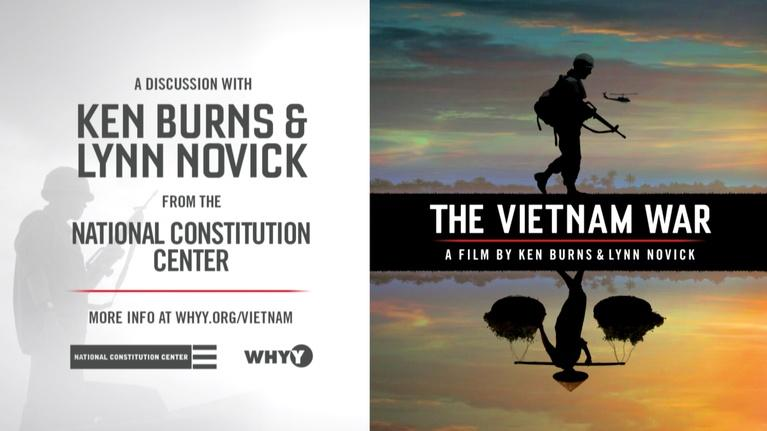 """WHYY Presents: """"The Vietnam War"""": A Discussion with Ken Burns & Lynn Novick"""