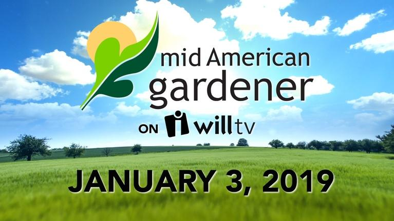 Mid-American Gardener: January 3, 2018 - Mid-American Gardener