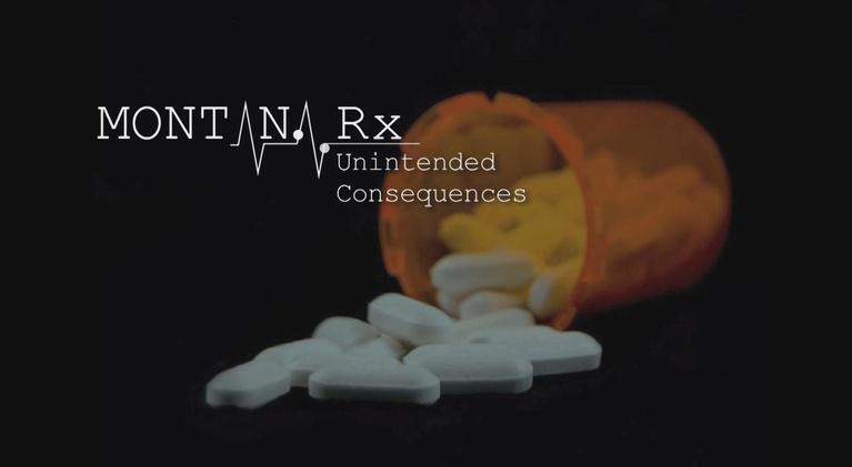 Montana Rx: Unintended Consequences: Montana Rx: Unintended Consequences