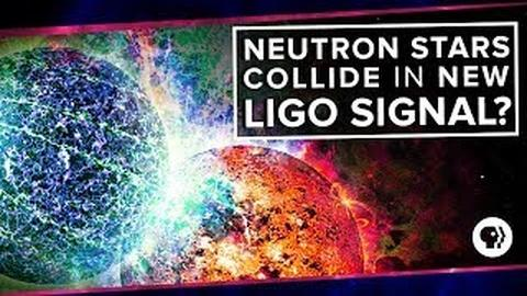 PBS Space Time -- Neutron Stars Collide in New LIGO Signal?