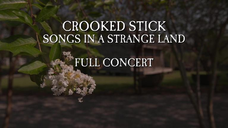 WTIU Documentaries: Crooked Stick: Songs in a Strange Land (Full Concert)