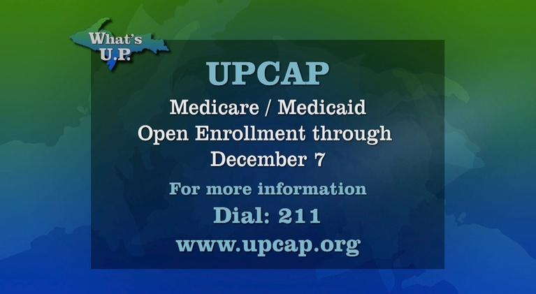What's U.P.: UPCAP Medicare/Medicaid Enrollment