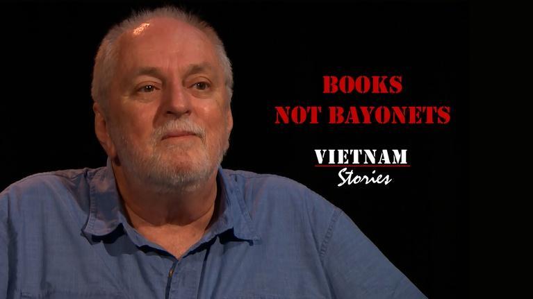 Vietnam Stories: Books Not Bayonets
