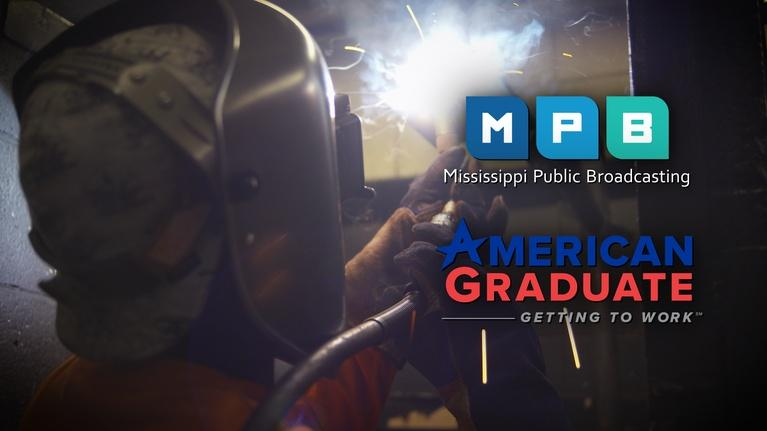 Getting to Work – Mississippi: Getting to Work in Manufacturing: MGCCC Welding