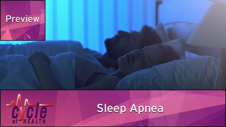 Cycle of Health: Sleep Apnea