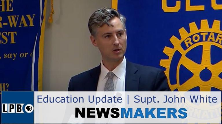 Newsmakers: Update on Education in Louisiana | Supt. John White