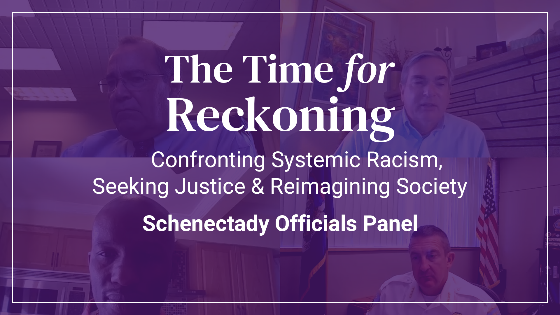 The Time For Reckoning | Schenectady Officials Panel