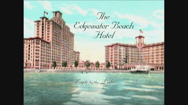 Chicago Stories: Chicago Stories - Magic by the Lake: The Edgewater Beach Hot
