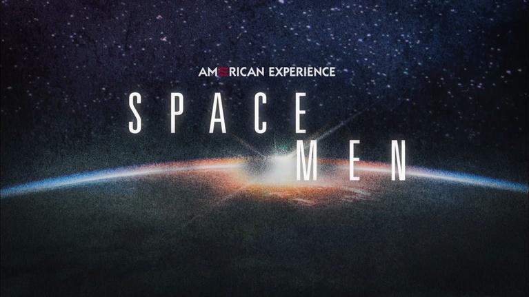 WXEL Presents: American Experience: Space Men