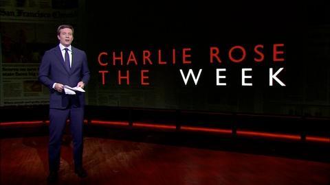 Charlie Rose The Week -- June 16, 2017