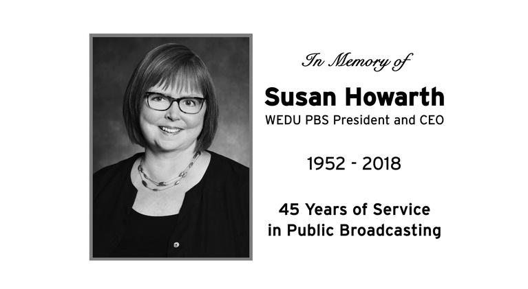 WEDU Specials: Susan Howarth Memorial