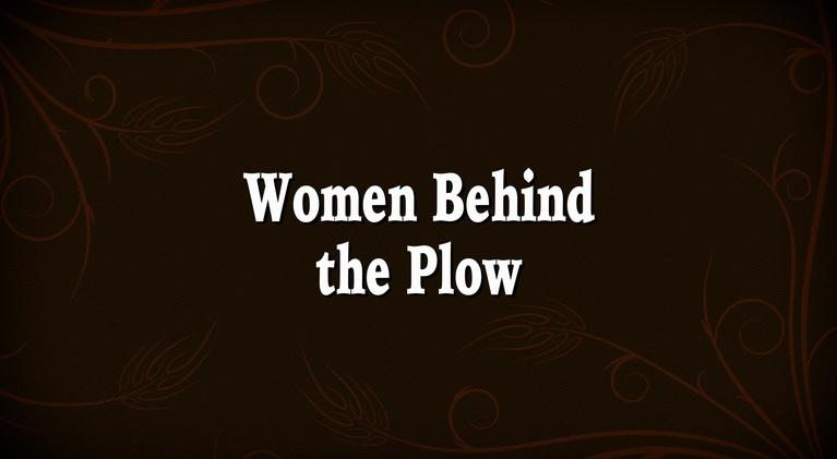 Germans From Russia: Women Behind the Plow